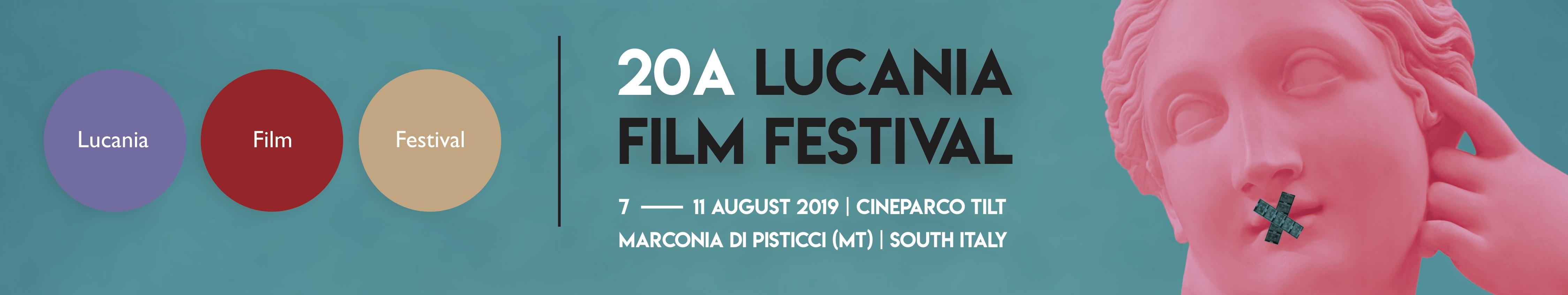 20th Lucania Film Festival · Pisticci · Matera 2019· Southern Italy